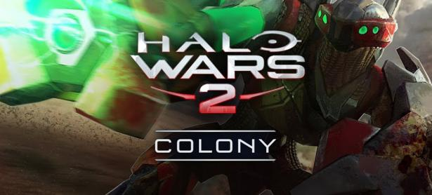 Retrasan DLC Colony de <em>Halo Wars 2</em>