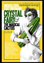 Crystal Fairy y el Cactus Mágico
