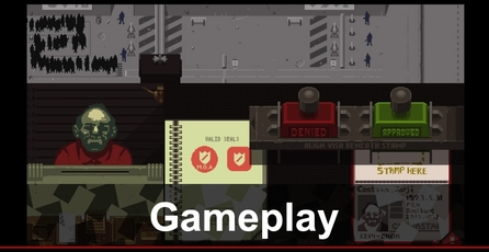 Papers, Please: Gameplay