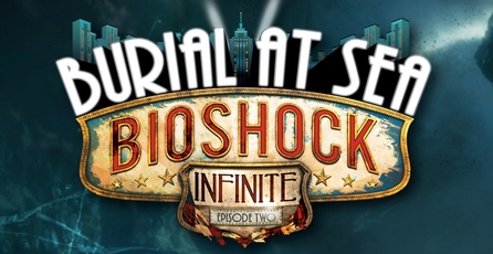 BioShock Infinite: Burial at Sea - Episode Two: Primer adelanto