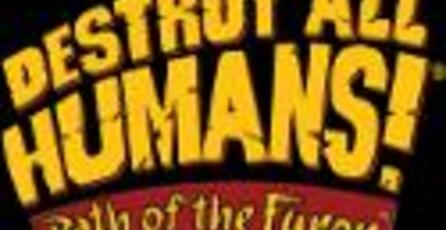 Cancelada la versión para PS3 de Destroy All Humans! Path of the Furon