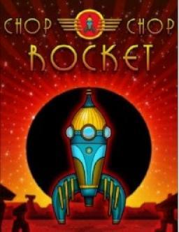 Chop Chop Rocket