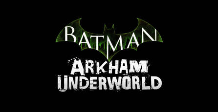 Anuncian <em>Batman: Arkham Underworld</em>