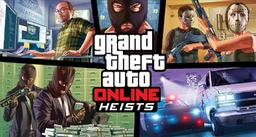 Grand Theft Auto Online - Heists
