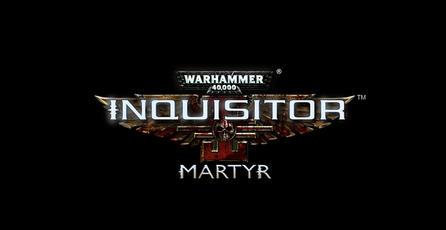 Presentan <em>Warhammer 40,000: Inquisitor Martyr</em>