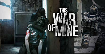 <em>This War of Mine</em>