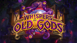Hearthstone: Whispers of the Old Gods