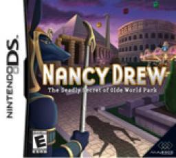 Nancy Drew: The Deadly Secret of Olde World Park