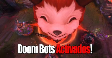 League of Legends: ¡Los Doom Bots of Doom ya están activados!