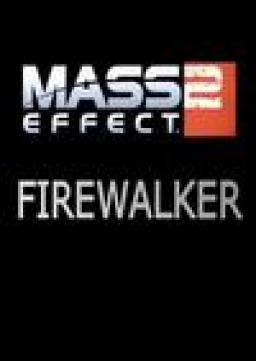 Mass Effect 2: Firewalker