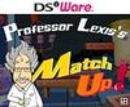 Professor Lexiss Match Up