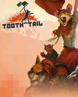 Tooth and Tail