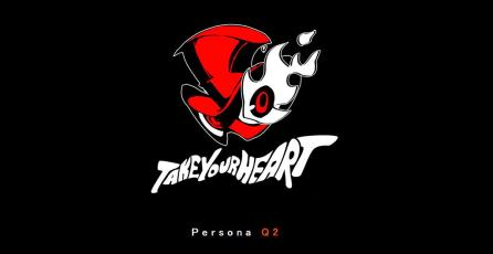 Revelan <em>Persona Q2</em> para Nintendo 3DS