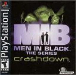 Men in Black The Series: Crashdown