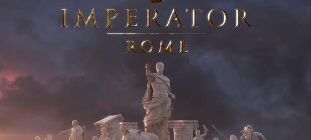 Paradox llevará la estrategia a otro nivel con <em>Imperator: Roma</em>