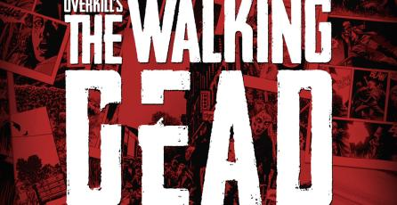 <em>OVERKILL'S The Walking Dead</em> estrenará trailer en E3 2018