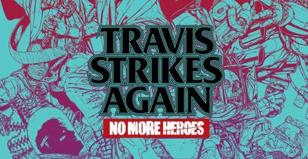 Ya está disponible <em>Travis Strikes Again: No More Heroes</em> en Nintendo Switch