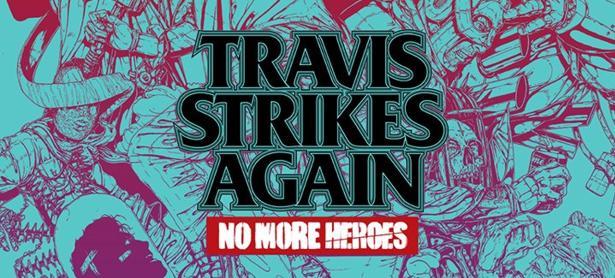 Ya está disponible <em>Travis Strikes Again: No More Heroes</em> en Nintendo Switch