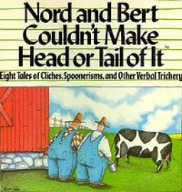 Nord and Bert Couldn´t Make Head or Tail of It