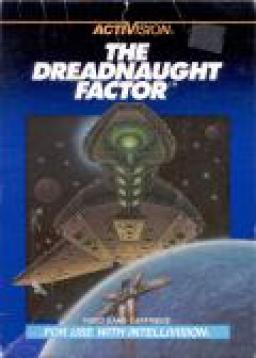 The Dreadnaught Factor