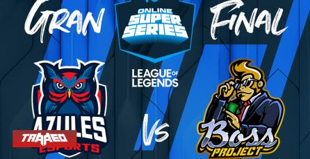 Hoy es la gran final del Movistar OSS de League of Legends: Azules Esports vs Boss Project