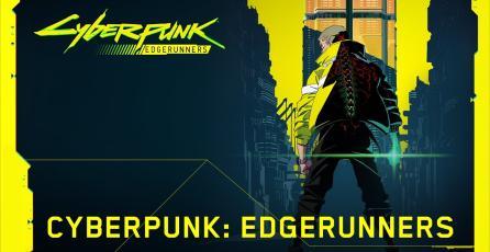 Cyberpunk 2077 – CYBERPUNK: EDGERUNNERS
