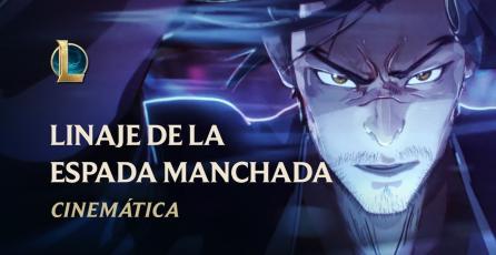 Linaje de la Espada Manchada | League of Legends