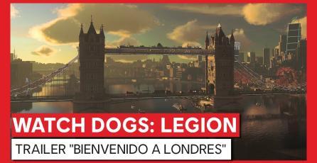 "Watch Dogs: Legion - Trailer ""Bienvenido a Londres"""