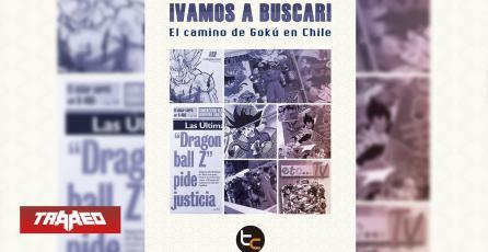 Libro cuenta la historia de Dragon Ball en Chile