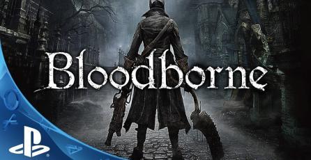 <em>Bloodborne </em> Trailer Debut
