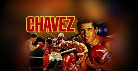 #ViernesRetro: <em>Chavez</em>