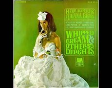 Herb Alpert & Tijuana Brass - Lollipops And Roses