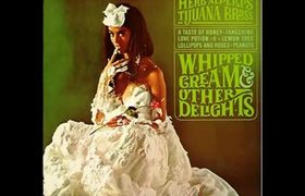Herb Alpert & Tijuana Brass - Bittersweet Samba