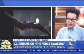 #GMA: JJ Abrams Chats Star Wars Force Awakens