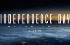 INDEPENDENCE DAY: RESURGENCE Trailer Is Almost Here