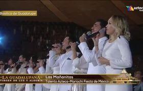 Mañanitas a la Virgen de Guadalupe 2016 TV AZTECA