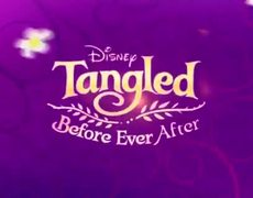 Tangled Before Ever After - Rapunzel's Back - DIsney Channel