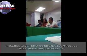 Titular de la SEP en QRoo dice que los niños con discapacidad no deben existir
