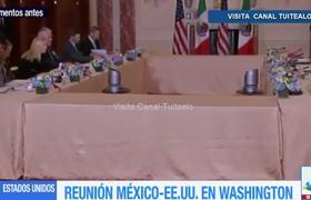 Inicia reunión México Estados Unidos en Washington