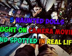 5 Haunted Dolls Caught On Camera Moving & Spotted In Real Life! #2