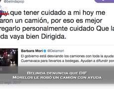 Belinda denuncia que #DIF Morelos le robo un camion con ayuda