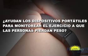 Los dispositivos portátiles para monitorear el ejercicio y la pérdida de peso