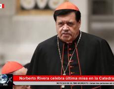 Norberto Rivera oficia su última misa en la Catedral