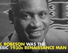 Paul Robeson was a Harlem Renaissance legend – but he died in obscurity
