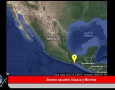 Sismos sacuden Oaxaca y Morelos Video
