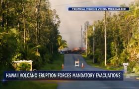 Volcanic Eruption In Hawaii Forces Evacuations