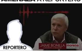 Jaime Bonilla amenaza a reportero
