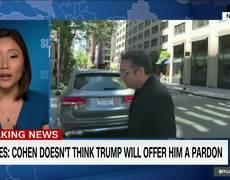 Michael Cohen tells friends he doesn't think Trump would pardon him