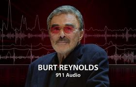 Burt Reynolds Dead at 82 After Heart Attack, 911 Call