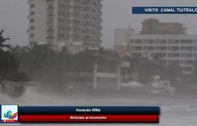 Peligroso #huracánWilla tocará tierra entre Puerto Vallarta y Mazatlán